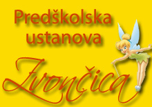 PRESCHOOL INSTITUTION ZVONCICA