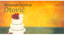 OTOVIC PASTRY Cakes and cookies Belgrade