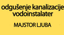 MAJSTOR LJUBA UNCLOGGING SEWERS PLUMBER Waterworks and sewerage Belgrade