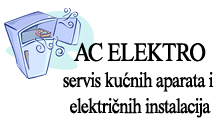 AC ELEKTRO - SERVICING APPLIANCES AND ELECTRICAL INSTALLATIONS Electro services Belgrade