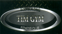BODYBUILDING & FITNESS CLUB TIM GYM