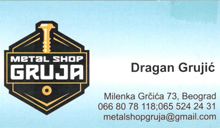 METAL SHOP GRUJA